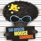 50 Disco House Sounds de Various Artists