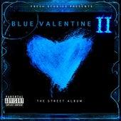 Blue Valentine II the Street Album (Fresh Studios Presents) by Various Artists