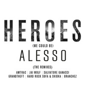 Heroes (we could be) by Alesso