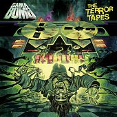 The Terror Tapes by Gama Bomb
