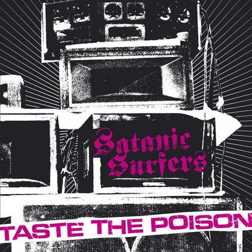 Taste the Poison by Satanic Surfers