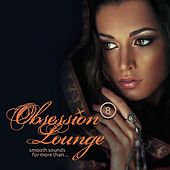 Obsession Lounge, Vol. 8 (Compiled by DJ Jondal) de Various Artists