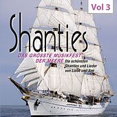 Shanties, Vol. 3 de Various Artists