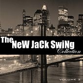 The New Jack Swing Collection, Vol. 3 von Various Artists