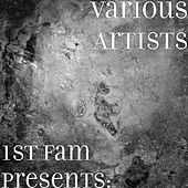 1st Fam Presents: by Various Artists