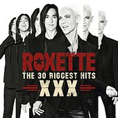 The 30 Biggest Hits XXX de Roxette
