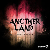 Another Land von Will Sparks