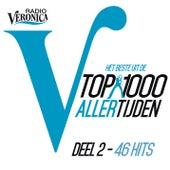 Veronica Top 1000 Allertijden - deel 2 van Various Artists