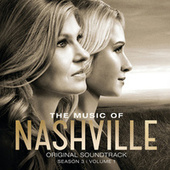 The Music Of Nashville: Original Soundtrack Season 3 Volume 1 by Nashville Cast