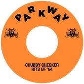 Hits Of '64 de Chubby Checker