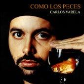 Como Los Peces by Carlos Varela