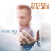 Otra Vez von Noel Schajris