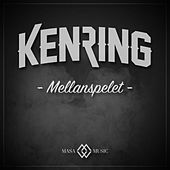 Mellanspelet by Ken Ring