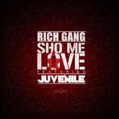 Sho Me Love by Rich Gang