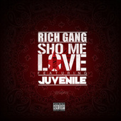 Sho Me Love de Rich Gang