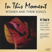 In This Moment: Women and Their Songs by Ksenia Nosikova