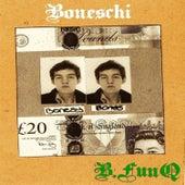 B Funq by Boneschi