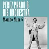 Mambo Num. 5 von Perez Prado