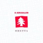 O Jerusalem by Odetta