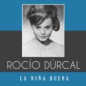La Niña Buena de Rocío Dúrcal