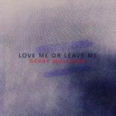 Love Me or Leave Me by Gerry Mulligan