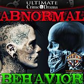 Ultimate Crime & Drama: Abnormal Behavior by Hollywood Film Music Orchestra