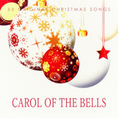 Carol of the Bells - 50 Original Chrismas Songs by Various Artists