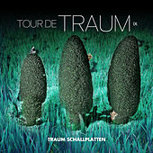 Tour De Traum IX Mixed By Riley Reinhold von Various Artists