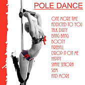 Pole Dance by Various Artists