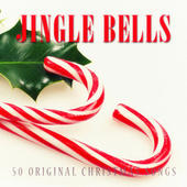 Jingle Bells - 50 Original Chrismas Songs de Various Artists