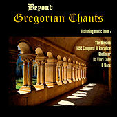 Beyond Gregorian Chant von Various Artists