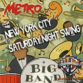 New York City Saturday Night Swing de Metro Big Band