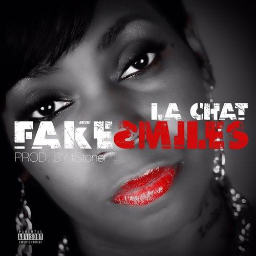 Fake Smiles - Single by La' Chat