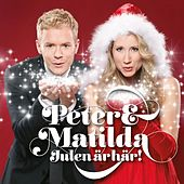 Peter & Matilda Julen är Här! by Peter