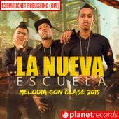 Melodia Con Clase (2015) de Nueva Escuela