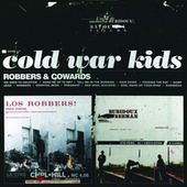 Robbers & Cowards de Cold War Kids