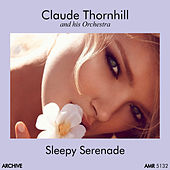 Sleepy Serenade de Claude Thornhill