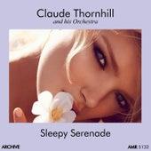 Sleepy Serenade di Claude Thornhill