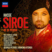 Hasse: Siroe - Re Di Persia by Various Artists
