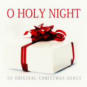 O Holy Night - 50 Original Chrismas Songs von Various Artists