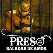 Preso de Mis Baladas de Amor de Various Artists