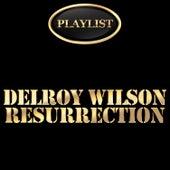 Delroy Wilson Resurrection Playlist by Delroy Wilson