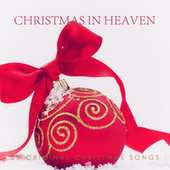 Christmas in Heaven - 50 Original Chrismas Songs by Various Artists