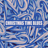 Christmas Time Blues - Vol. 2 by Various Artists