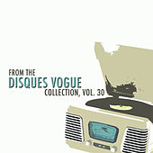 From The Disques Vogue Collection, Vol. 30 by Various Artists