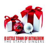 O Little Town of Bethlehem by The Staple Singers