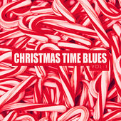Christmas Time Blues - Vol. 1 by Various Artists