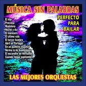 Música Sin Palabras, Perfecta para Bailar by Various Artists