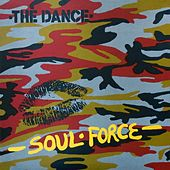 Soul Force von The Dance
