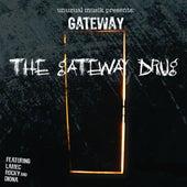 The Gateway Drug de Gateway